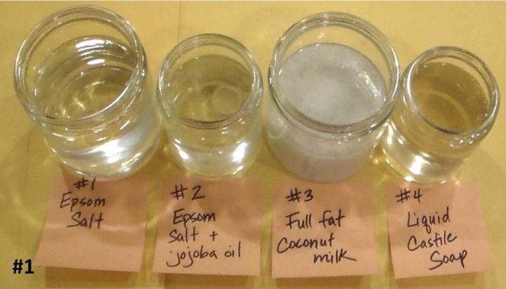 1. Sal de Epsom 2. Sal de Epson + Aceite de Jojoba 3. Leche de coco entera 4. Jabón de castilla liquido